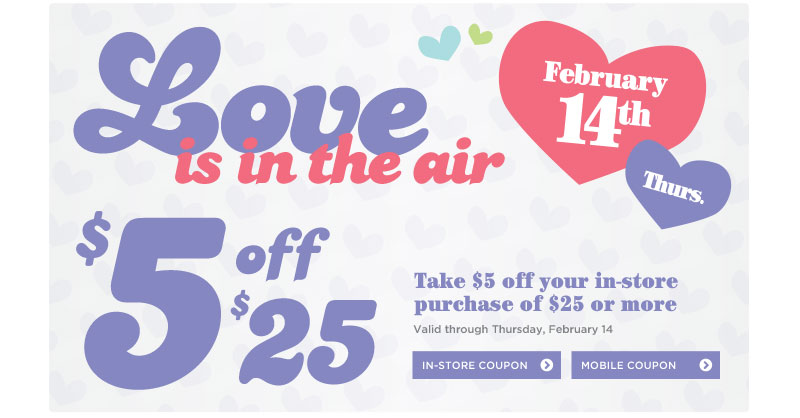 Love Is in the Air - Take $5 Off $25