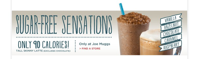 Sugar Free Sensations at Joe Muggss!